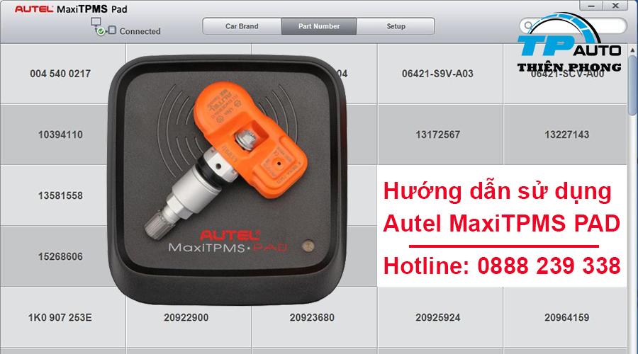 Hướng dẫn sử dụng Autel MaxiTPMS PAD