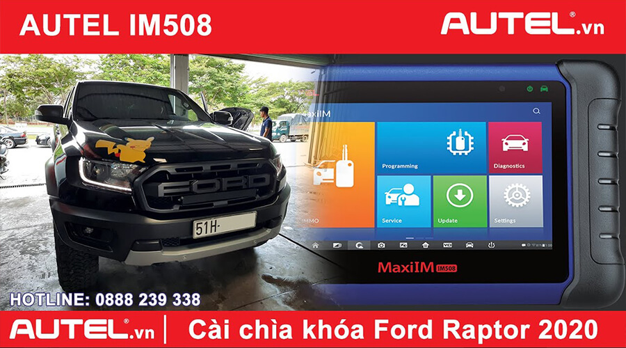 Cài chìa smartkey Ford Raptor 2020 bằng Autel IM508